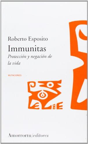 Immunitas: Proteccion y Negacion de la Vida (Mutaciones) (Spanish Edition): Esposito, Roberto