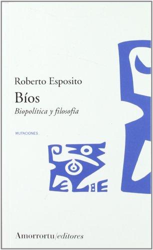 9789505187201: Bíos: Politica de la vida y filosofía de lo impersonal (Mutaciones)