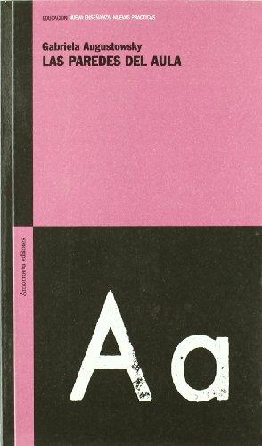 9789505188345: Las Paredes del Aula (Spanish Edition)
