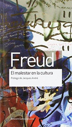 EL MALESTAR EN LA CULTURA PRóLOGO DE JACQUES ANDRé: Sigmund Freud