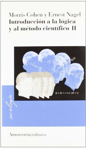 9789505189984: Introducción A La Lógica Y Al Método Científico - Volumen II (Sociología)