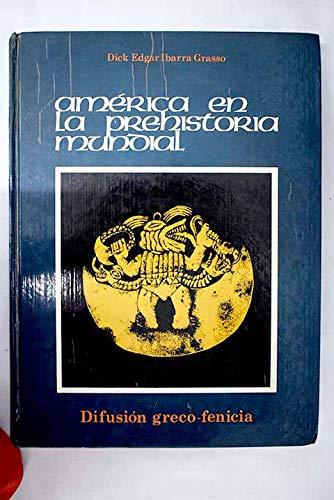 9789505210039: America En La Prehistoria Mundial (Spanish Edition)