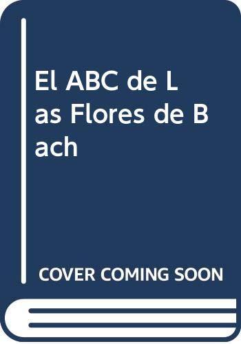 9789505246434: El ABC de Las Flores de Bach (Spanish Edition)