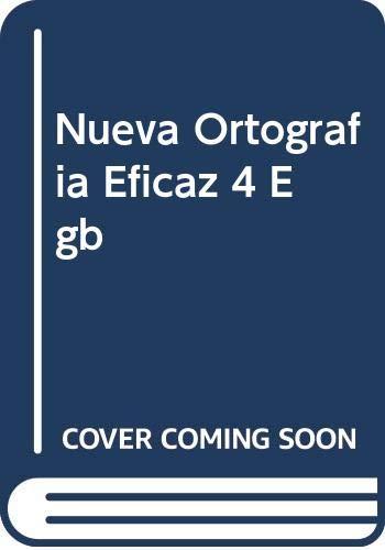 9789505252930: Nueva Ortografia Eficaz 4 Egb (Spanish Edition)