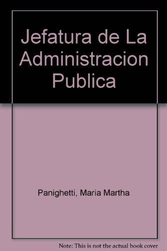 9789505273225: Jefatura de La Administracion Publica