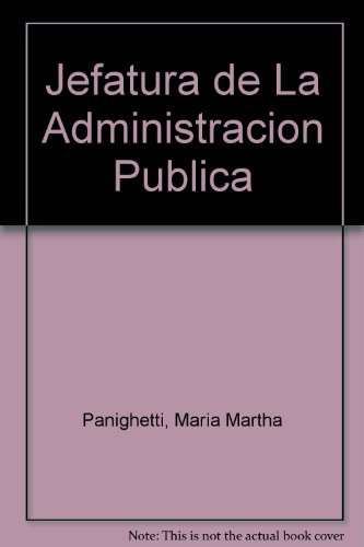 9789505273225: Jefatura de La Administracion Publica (Spanish Edition)