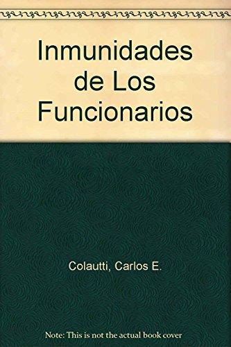 9789505273348: Inmunidades de Los Funcionarios