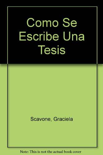 9789505277889: Como Se Escribe Una Tesis (Spanish Edition)