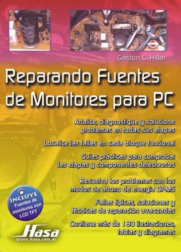 9789505282524: Reparando Fuentes de Monitores Para PC (Spanish Edition)