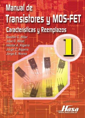 9789505282555: Manual de Transistores y Mosfet - Tomo 1 (Spanish Edition)