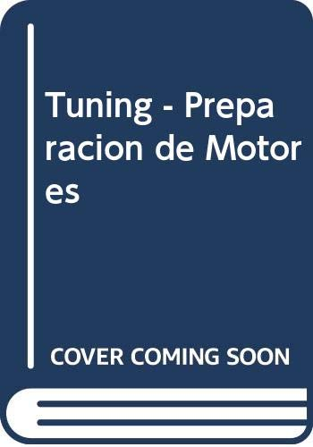 9789505282616: Tuning - Preparacion de Motores (Spanish Edition)