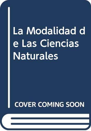 La Modalidad de Las Ciencias Naturales (Spanish: Garcia, Apolinar E.