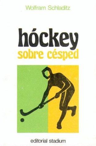 9789505310036: Hockey Sobre Cesped (Spanish Edition)