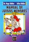 9789505310197: Manual de Juegos Menores (Spanish Edition)