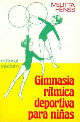 9789505310203: Gimnasia Ritmica Deportiva Para Nias (Spanish Edition)