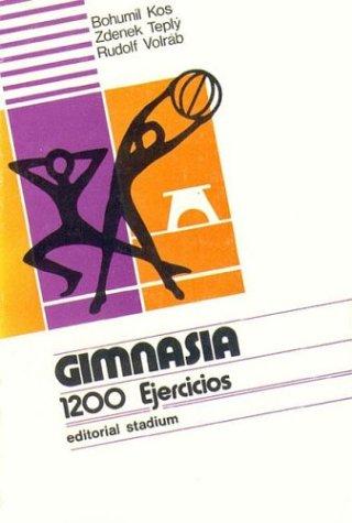 9789505310777: Gimnasia 1200 Ejercicios (Spanish Edition)