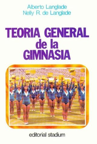 9789505310852: Teoria General Gimnasia (Spanish Edition)