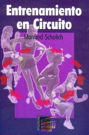 9789505310920: Entrenamiento En Circuito (Spanish Edition)