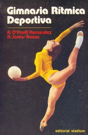 9789505310968: Gimnasia Ritmica Deportiva (Spanish Edition)