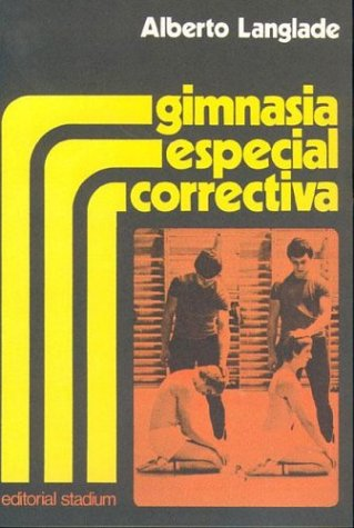 Gimnasia Especial Correctiva (Spanish Edition): Langlade, Alberto
