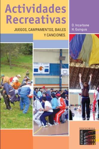 9789505312320: Actividades Recreativas. Juegos Campamentos, Balies y Canciones (Spanish Edition)