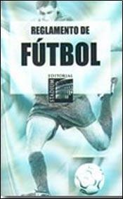 9789505312733: Reglamento De Futbol