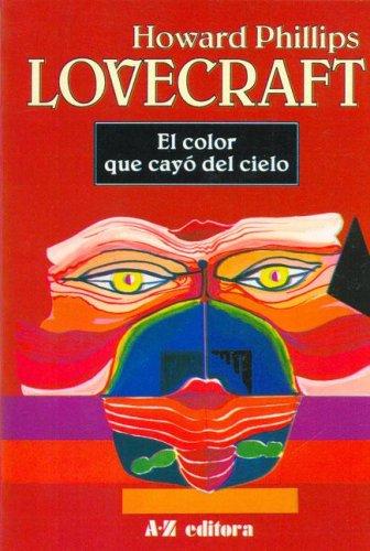 9789505342075: El Color Que Cayo del Cielo (Spanish Edition)