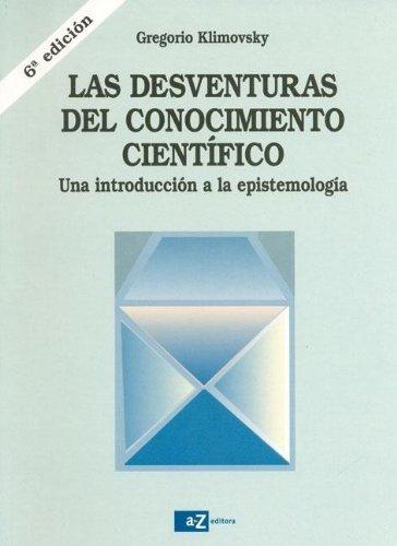 9789505342754: Desventuras del Conocimiento Cientifico (Spanish Edition)