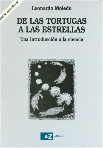 de Las Tortugas a Las Estrellas (Spanish: Leonardo Moledo