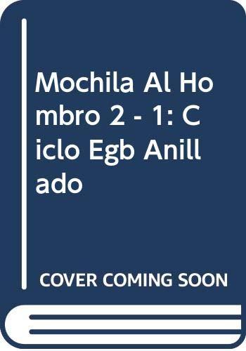 9789505344109: Mochila Al Hombro 2 - 1: Ciclo Egb Anillado