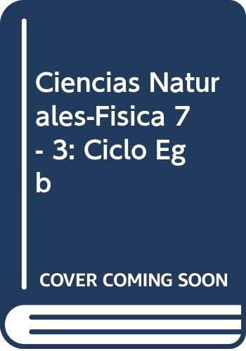 9789505344338: Ciencias Naturales-Fisica 7 - 3: Ciclo Egb