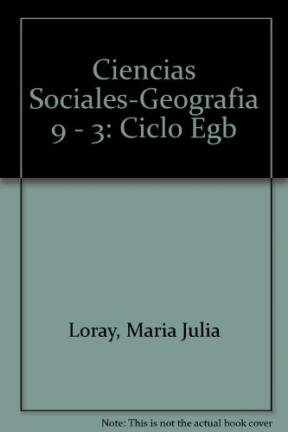9789505345076: Ciencias Sociales-Geografia 9 - 3: Ciclo Egb (Spanish Edition)