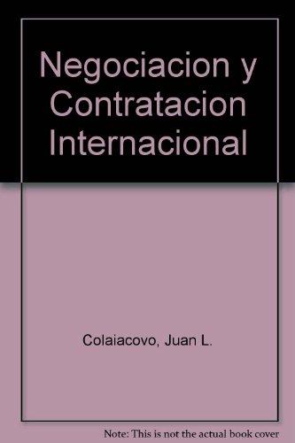 9789505371839: Negociacion y Contratacion Internacional (Spanish Edition)