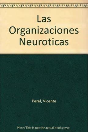 9789505372614: Las Organizaciones Neuroticas