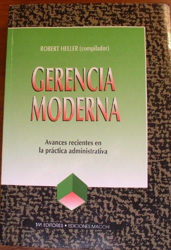 9789505372850: Gerencia Moderna (Spanish Edition)