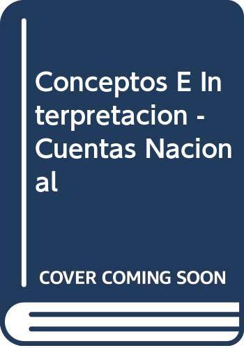 CONCEPTOS E INTERPRETACION DE LAS CUENTAS NACIONALES: MONTEVERDE, E.H.
