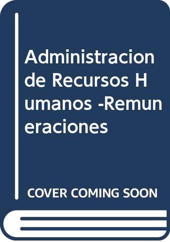 9789505375264: Administracion de Recursos Humanos -Remuneraciones (Spanish Edition)