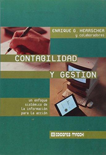 9789505375691: Contabilidad y Gestion - Un Enfoque Sistematico de La Informacion Para La Accion (Spanish Edition)