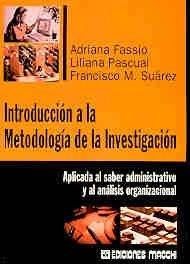 Introduccion a la Metodologia de La Investigacion: Fassio, Adriana; Pascual,