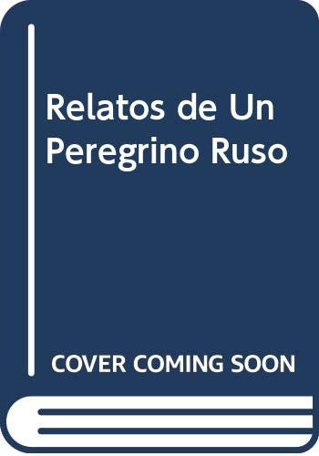 9789505460465: Relatos de Un Peregrino Ruso