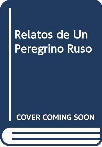 9789505460465: Relatos de Un Peregrino Ruso (Spanish Edition)