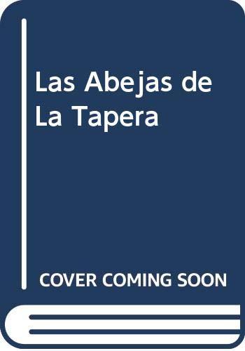 9789505460724: Las Abejas de La Tapera (Spanish Edition)