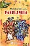 Fabulandia: MARIA, BRANDAN ARAOZ