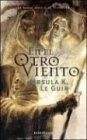9789505470143: En el Otro Viento: La Nueva Novela de Terramar (Spanish Edition)