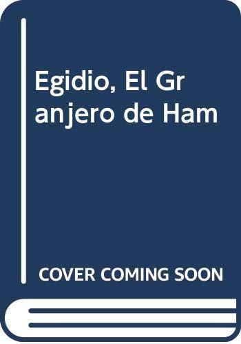 9789505470372: Egidio, El Granjero de Ham