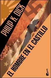 9789505471775: El Hombre En El Castillo