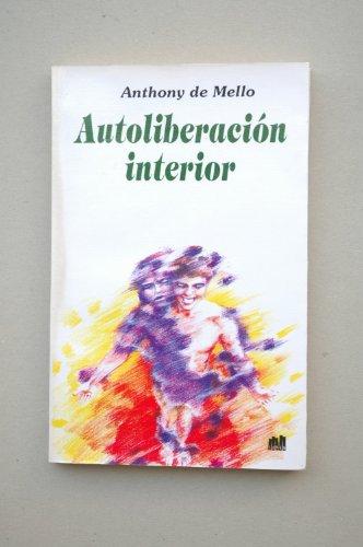 9789505500208: Autoliberacion Interior (Spanish Edition)