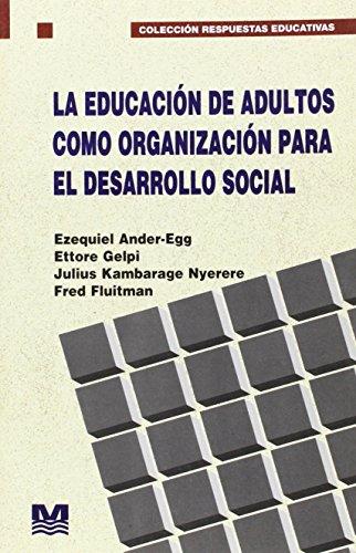 9789505500680: La Educacion de Adultos Como Organizacion Para El Desarrollo Social (Spanish Edition)