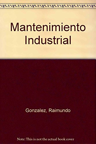 9789505530113: Mantenimiento Industrial (Spanish Edition)