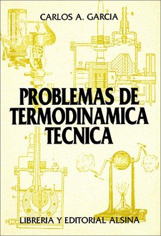 Problemas de Termodinamica Tecnica: Carlos Garcia